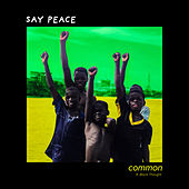 Say Peace de Common