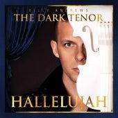 Hallelujah by The Dark Tenor