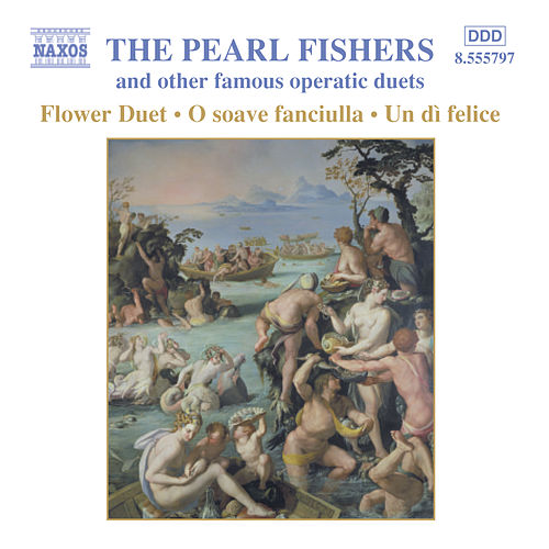 Pearl Fishers and Other Famous Operatic Duets by Various Artists