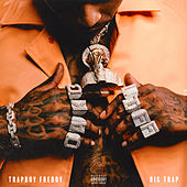 Big Trap von Trapboy Freddy