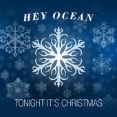 Tonight It's Christmas - Single by Hey Ocean!