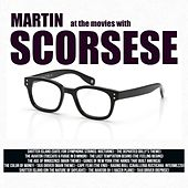 At the Movies with Martin Scorsese by Silver Screen Sound Machine