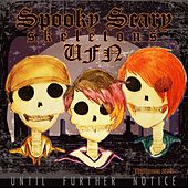 Spooky Scary Skeletons de Until Further Notice
