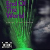 End Of The World by Bubba Mann