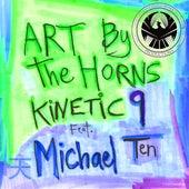 Art by the Horns (feat. Michael Ten) de Kinetic 9
