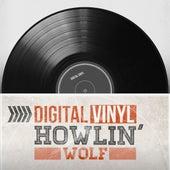 Digital Vinyl de Howlin' Wolf