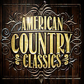 American Country Classics von Various Artists