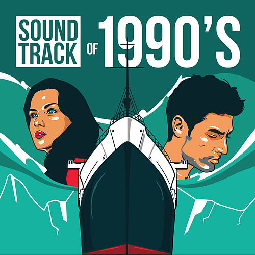 Soundtrack of 1990's by Various Artists