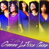 I AM by Genine LaTrice Perez