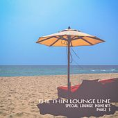 The Thin Lounge Line - Phase 5 de Various Artists
