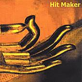 Hit Maker by Various Artists