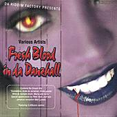 Fresh Blood In Da Danzhall by Various Artists