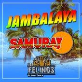 Jambalaya (feat. Los Felinos de Jonnhy Zavala) de Samuray