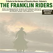 Tribute to the Heroes of Country Music, Volume 4 von Franklin Riders