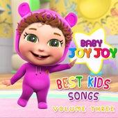 Best Kid Songs, Vol. 3 by Baby Joy Joy