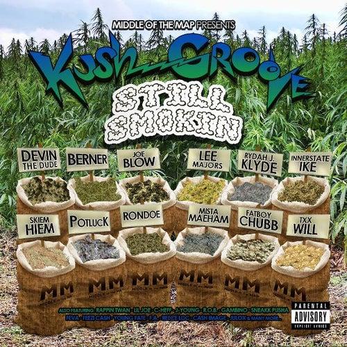 Kush Groove - Still Smokin by Various Artists