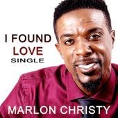 I Found Love de Marlon Christy