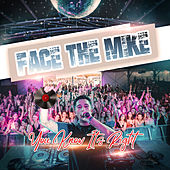Face The Mike by Various Artists