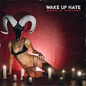 Make It Violent by Wake Up Hate