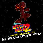 Mega Man 2 (Piano Game Soundtrack) by Ready Player Piano