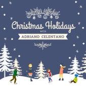 Christmas Holidays with Adriano Celentano di Adriano Celentano