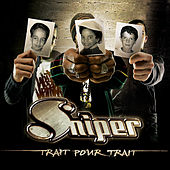 Trait pour trait by Sniper