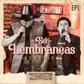Só Lembranças - EP 1 de Rionegro & Solimões