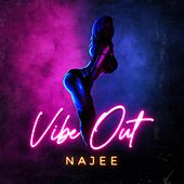 Vibe Out von Najee