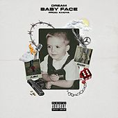 Baby Face by Dream