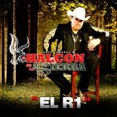 El R1 by El Halcon De La Sierra