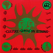 Culture / Comin' On Strong by Rebel MC