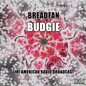 Breadfan (Live) von Budgie