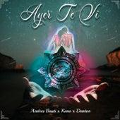 Ayer Te Vi (feat. Andres Bauti & Kano) by Danton