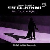 Eifel-Krimi, Folge 3: Der letzte Agent von Jacques Berndorf
