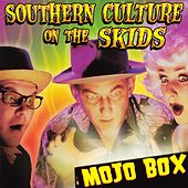 Mojo Box by Southern Culture on the Skids