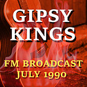 Gipsy Kings FM Broadcast July 1990 by Gipsy Kings