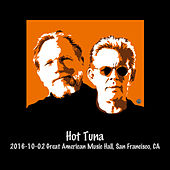 2016-10-02 Great American Music Hall, San Francisco, Ca (Live) von Hot Tuna
