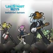 Leetstreet Dansen - Single by LeetStreet Boys