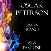 Live in France 1965 Part One (Live) de Oscar Peterson
