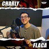 Flaca (Acoustic Cover) by Charly