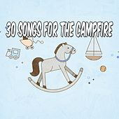 30 Songs for the Campfire by Canciones Infantiles