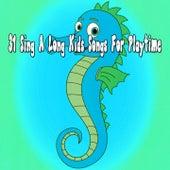 31 Sing a Long Kids Songs For Playtime de Canciones Para Niños