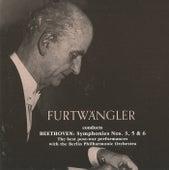 Wilhelm Furtwangler conducts Beethoven Symphonies (1947, 1952, 1954) von Wilhelm Furtwängler