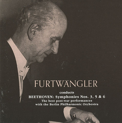 Wilhelm Furtwangler conducts Beethoven Symphonies (1947, 1952, 1954) by Wilhelm Furtwängler