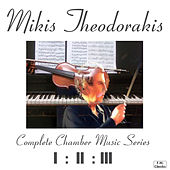 Theodorakis' Chamber Music, The Complete Series by Various Artists