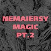 Magic, Pt.2 by Nemaiersy