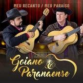 Meu Recanto / Meu Paraíso de Goiano e Paranaense