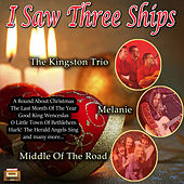 I Saw Three Ships von The Kingston Trio