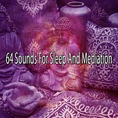 64 Sounds for Sleep and Mediation von Yoga