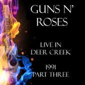 Live in Deer Creek 1991 Part Three (Live) de Guns N' Roses